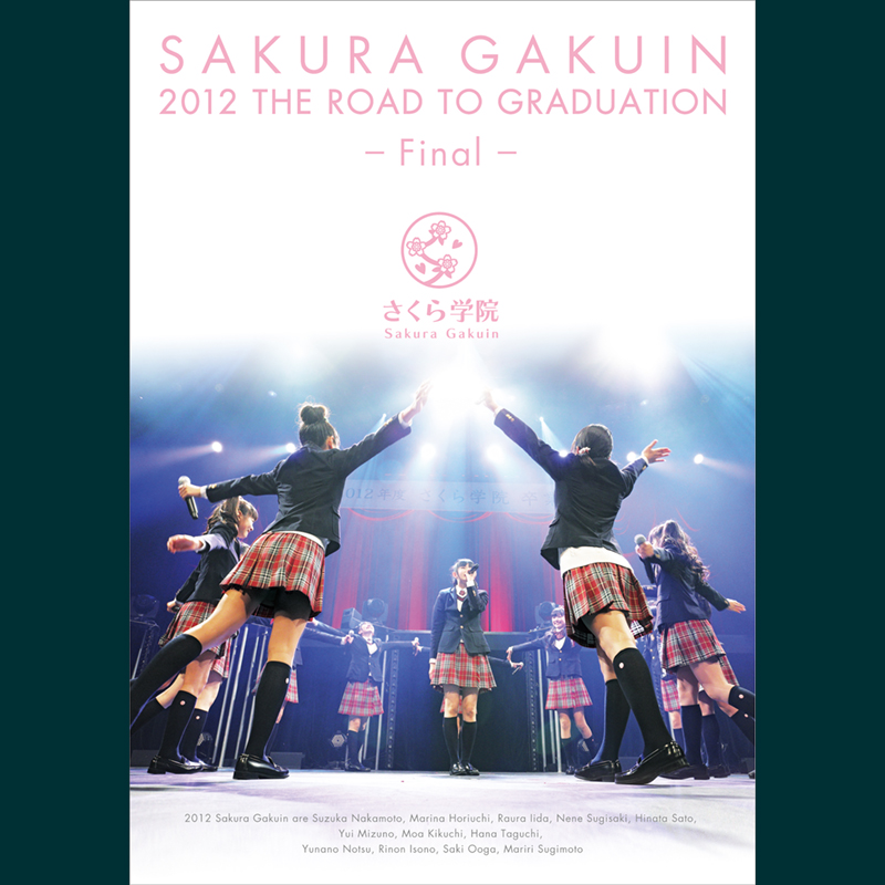 The Road to Graduation Final ~さくら学院 2012年度 卒業~ DVD